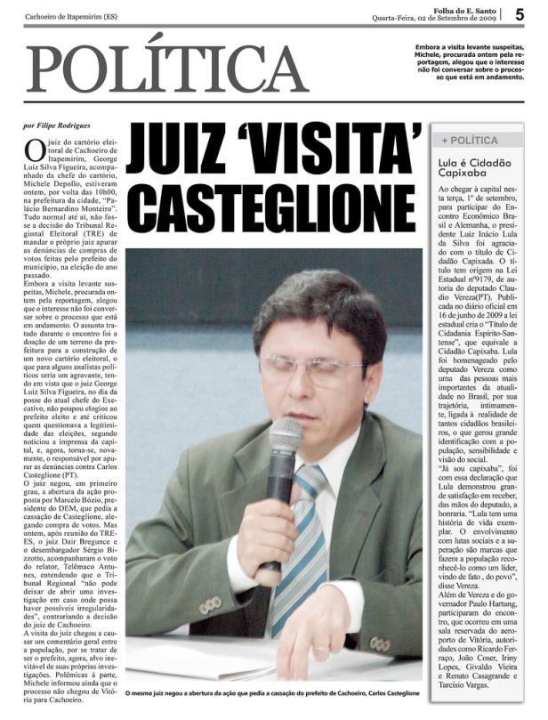 Juiz investigador vai ao gabinete de Carlos Casteglione, inestigado, tratar de área para sede da Justiça Eleitoral