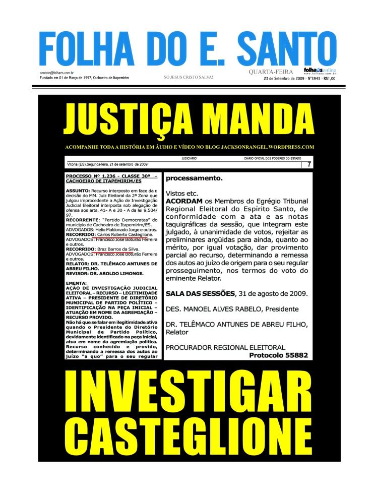 Tribunal Regional Eleitoral, mediante provas, por unanimidade manda investigar o prefeito de Cachoeiro, Carlos Casteglione, do PT